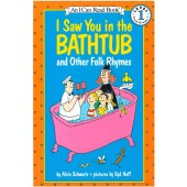 An I Can Read Book - I Saw You In The Bathtub And Other Folk Rhymes