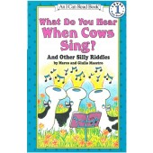 An I Can Read Book - What Do You Hear When Cows Sing?