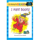 I am Going to Read - I Hate Boots!