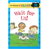 I am Going to Read - Wait For Us!