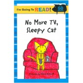I am Going to Read - No More TV, Sleepy Cat