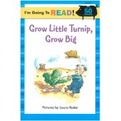 I am Going to Read - Grow Little Turnip, Grow Big