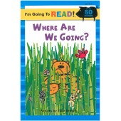 I am Going to Read - Where Are We Going?