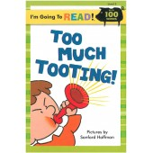 I am Going to Read - Too Much Tooting!