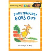 I am Going to Read - Joselina Piggy Goes Out