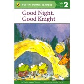 Penguin Young Readers - Good Night, Good Knight