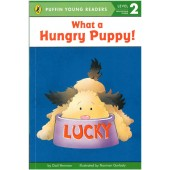 Penguin Young Readers - What A Hungry Puppy!