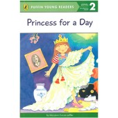 Penguin Young Readers - Princess For A Day