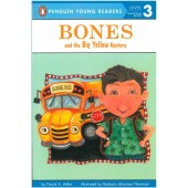 Penguin Young Readers - Bones And The Big Yellow Mystery