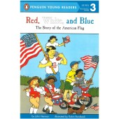 Penguin Young Readers - Red, White, And Blue The Story Of The American Flag