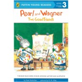 Penguin Young Readers - Pearl And Wagner Two Good Friends