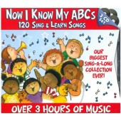 Now I Know My ABCs - 120 Sing & Learn Songs (3-CD Set)