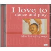 I Love To Dance And Play <Babies First Activity Songs>