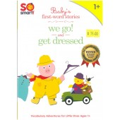 So Smart! Vol 6 - Baby's First-word Stories - We Go! and Get Dressed
