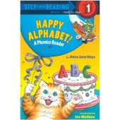 Step into Reading-phonics - Happy Alphabet! (A Phonics Reader)