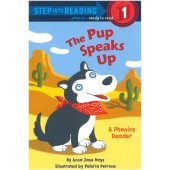 Step into Reading-phonics - The Pup Speaks Up (A Phonics Reader)