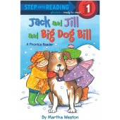 Step into Reading-phonics - Jack and Jill and Big Dog Bill (A Phonics Reader)