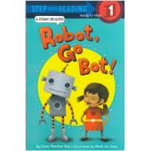 Step into Reading - Robot, Go Bot!