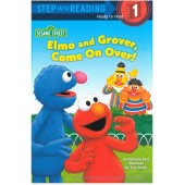 Step into Reading - Elmo and Grover, Come On Over!