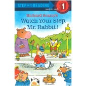 Step into Reading - Richard Scarry's Watch Your Step, Mr. Rabbit!