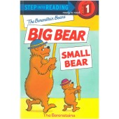 Step into Reading - The Berenstain Bears - Big Bear, Small Bear