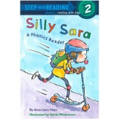 Step into Reading-phonics - Silly Sara (A Phonics Reader)