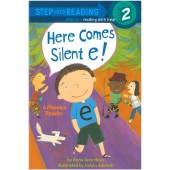 Step into Reading-phonics - Here Comes Silent e! (A Phonics Reader)