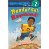 Step into Reading - Ready! Set. Raymond!