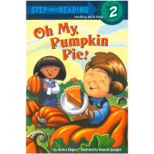 Step into Reading - Oh My, Pumpkin Pie!