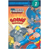 Step into Reading - DC Super Friends - Going Bananas