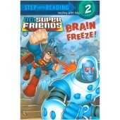 Step into Reading - DC Super Friends - Brain Freeze!