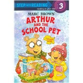 Step into Reading - Marc Brown - Arthur And The School Pet (Sticker Book!)