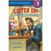 Step into Reading - Listen Up! Alexander Graham Bell's Talking Machine
