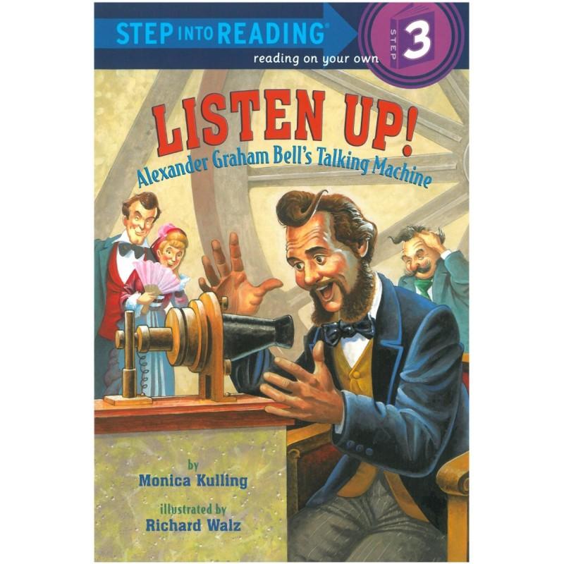 Listen Up! Alexander Graham Bell's