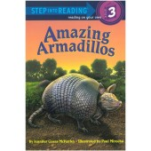 Step into Reading - Amazing Armadillos