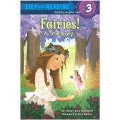 Step into Reading - Fairies! A True Story