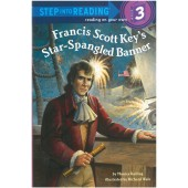 Step into Reading - Francis Scott Key's Star-Spangled Banner