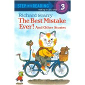 Step into Reading - Richard Scarry The Best Mistake Ever! And Other Stories