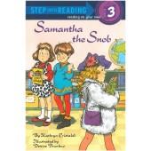 Step into Reading - Samantha The Snob