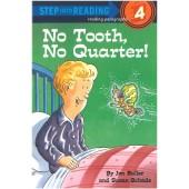 Step into Reading - No Tooth, No Quarter!