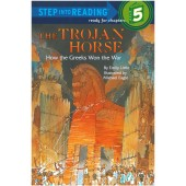 Step into Reading - The Trojan Horse How The Greeks Won The War