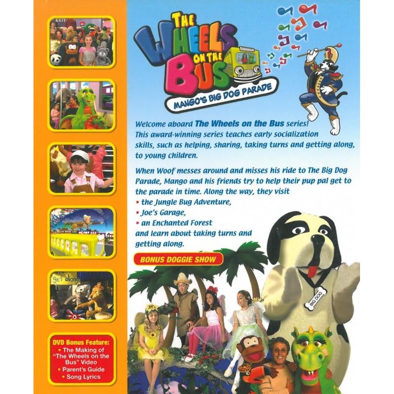 Wheels On The Bus Mango S Big Dog Parade