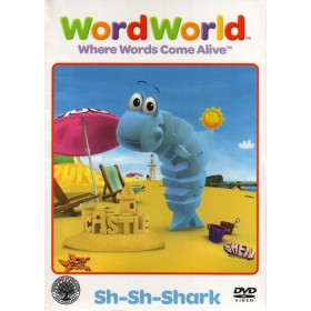 WordWorld - Sh-Sh-Shark